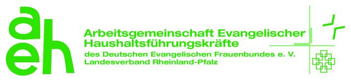 Arbeitsgemeinschaft Evangelischer Haushaltsführungskräfte des Deutschen Evangelischen Frauenbundes (AEH), Landesverband Rheinland-Pfalz